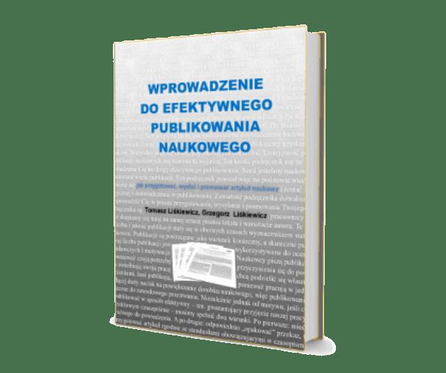 Wprowadzenie doefektywnego publikowania naukowego - Poradnik